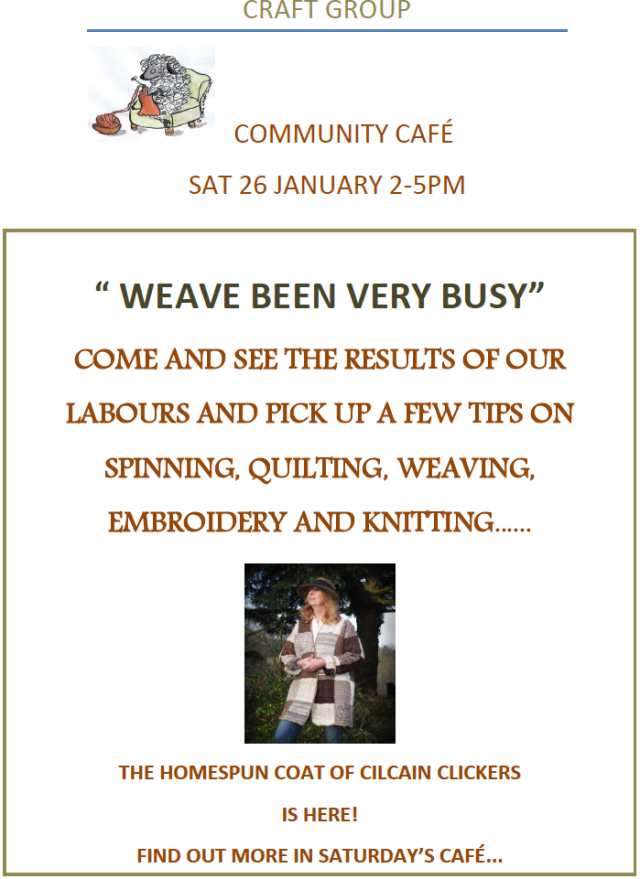 Weave Been Very Busy - Craft group Cafe this Saturday