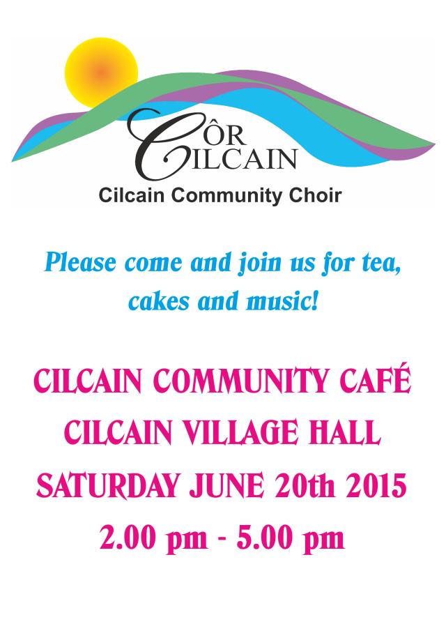 Cor Cilcain poster June 2015